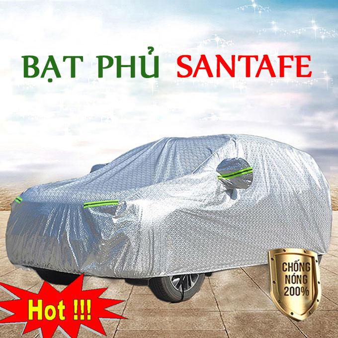 Bạt phủ Huyndai SantaFe 3 Lớp Cao Cấp – Bạt Trùm xe Chống Nóng Chống Thấm Tuyệt Đối